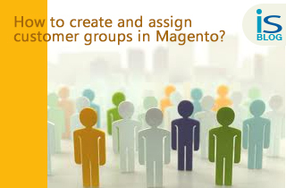 customer groups in magento
