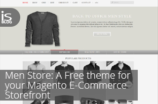 Men Store: A Free Magento theme for your E-Commerce Storefront