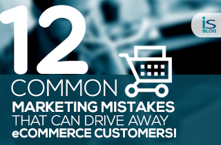12 common Marketing Mistakes That Can Drive Away eCommerce Customers -featured
