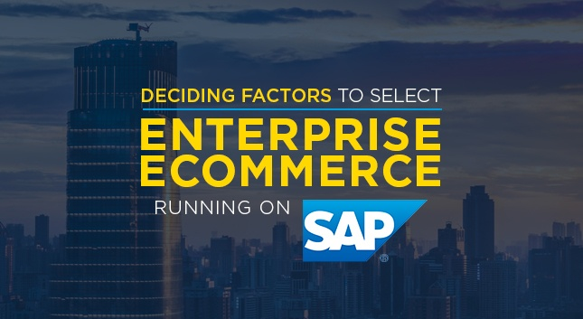 Deciding-Factors-Ecommerce-for-Enterprises-Running-on-SAP