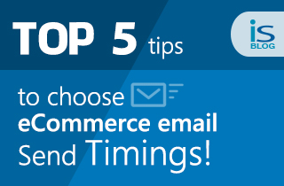 Top 5 Tips to Choose eCommerce Email Send Timings -featured