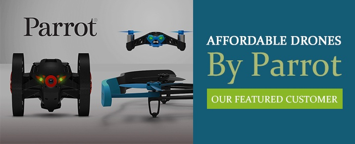 Affordable Drones by Parrot – Our Featured Customer