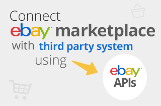 Connect eBay Marketplace with third party systems using eBay APIs-1