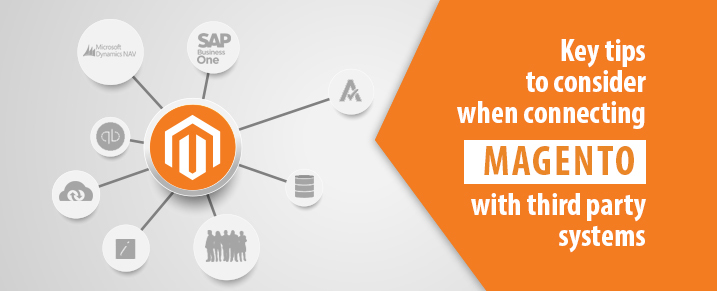 Tips-to-consider-when-connecting-Magento-with-third-party-systems