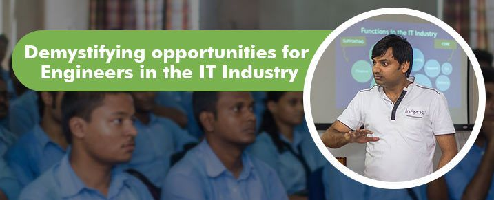 Demystifying opportunities for enginerers in the IT Industry