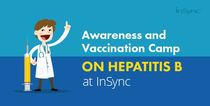 Awareness and Vaccination Camp on Hepatitis B at InSync