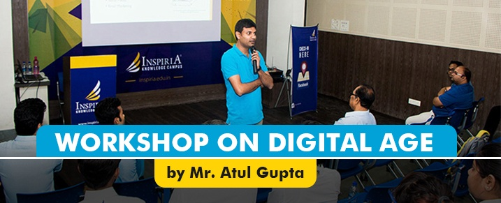 Digital Age Workshop - Atul Gupta
