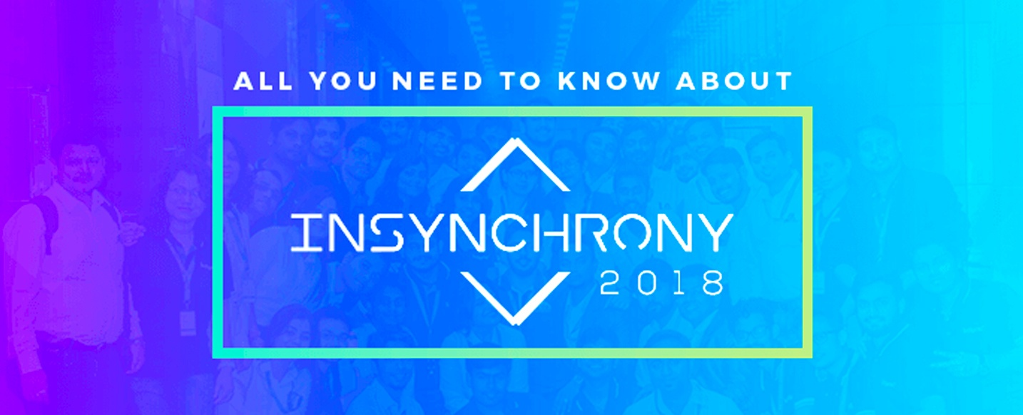 All You Need To Know About InSynchrony 2018 | InSync Annual Event