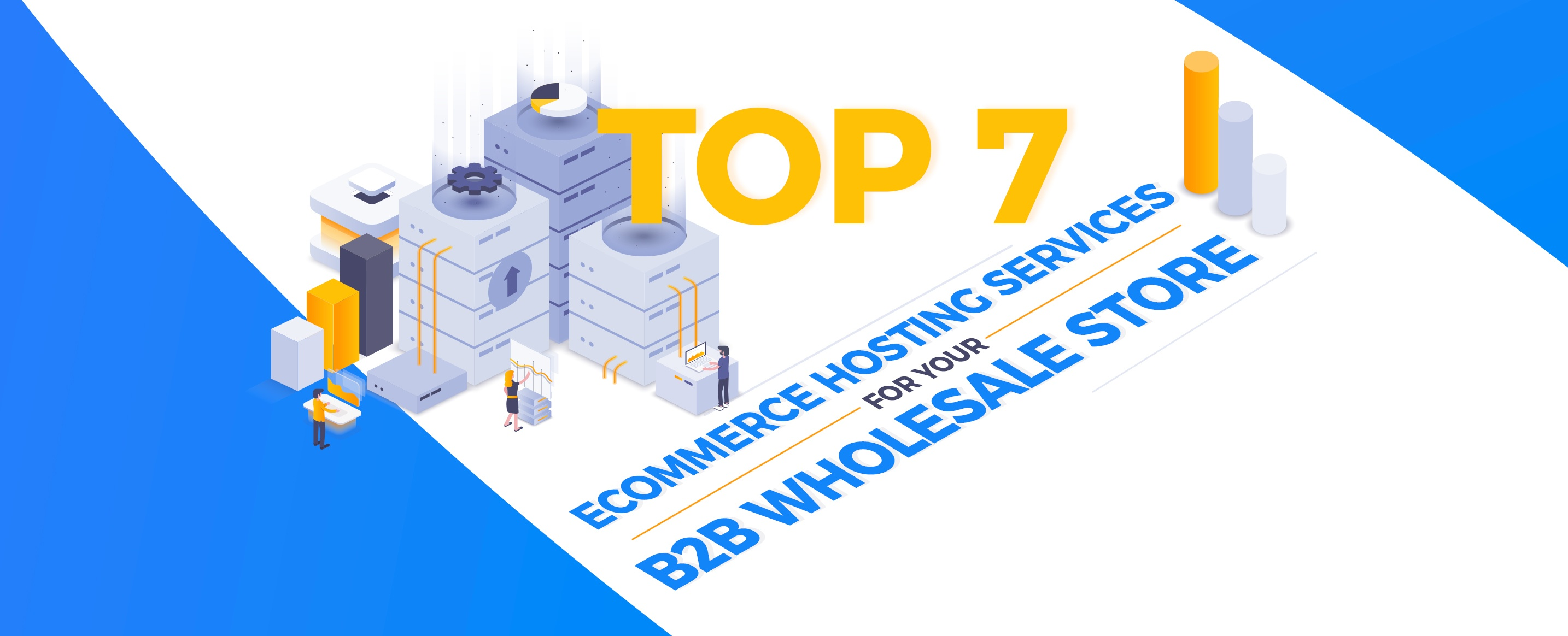Top-7-Ecommerce-Hosting-Services-for-your-B2B-Wholsale-Store