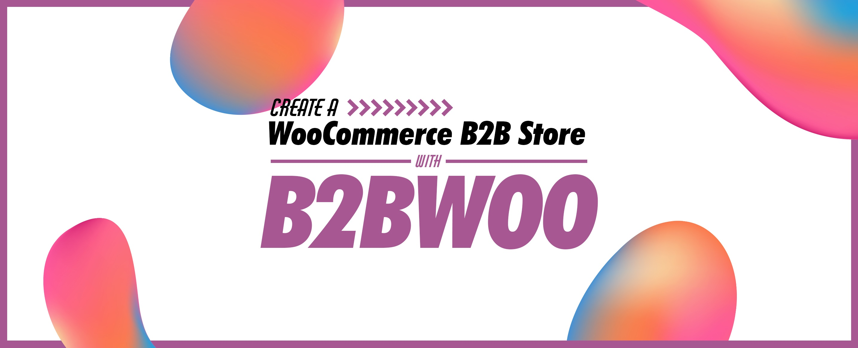B2B Woocommerce