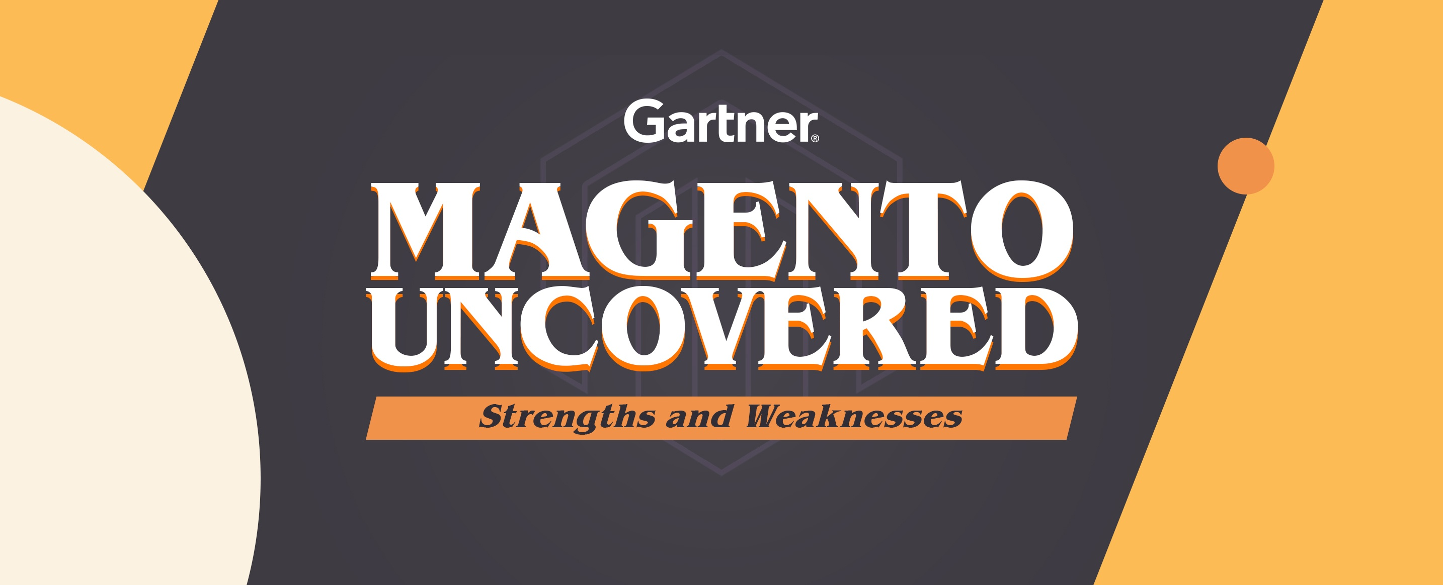 Magento-Uncovered--Strengths-and-Weaknesses-Gartner-Report-2019