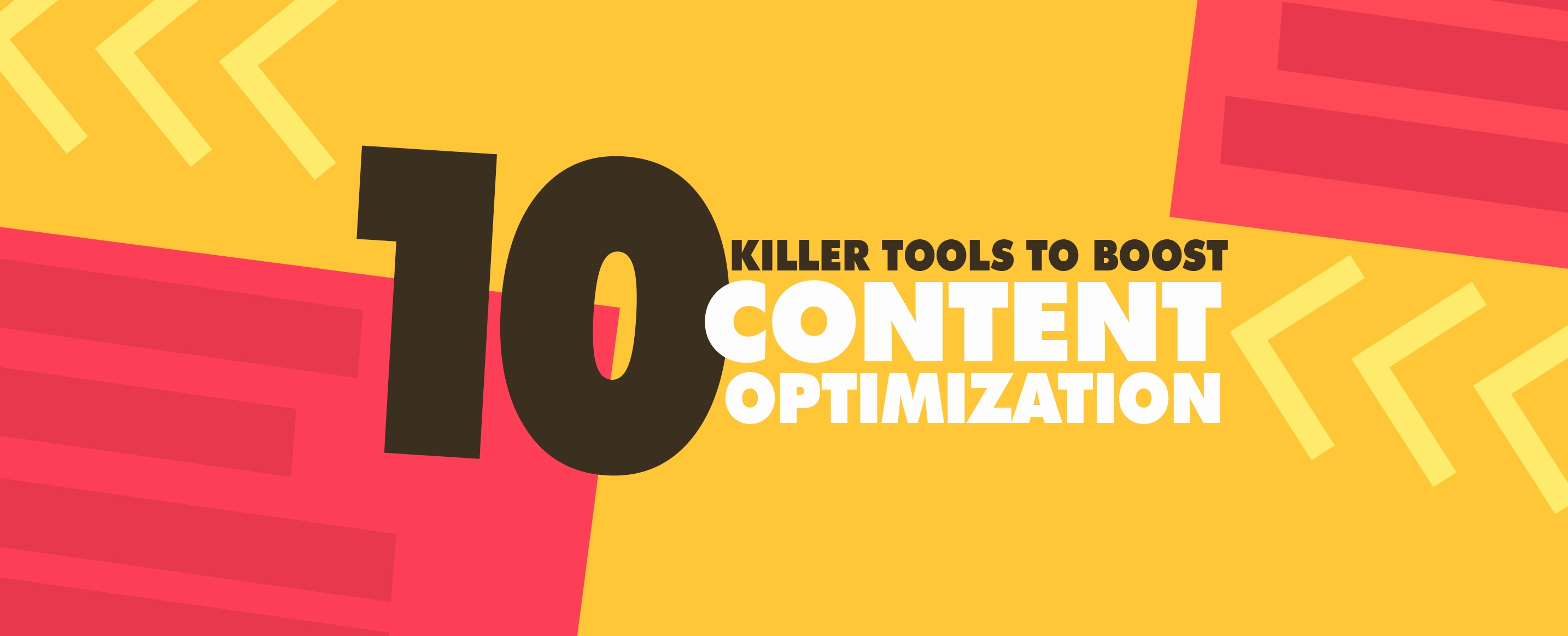 10-Killer-Tools-to-Boost-Content-Optimization