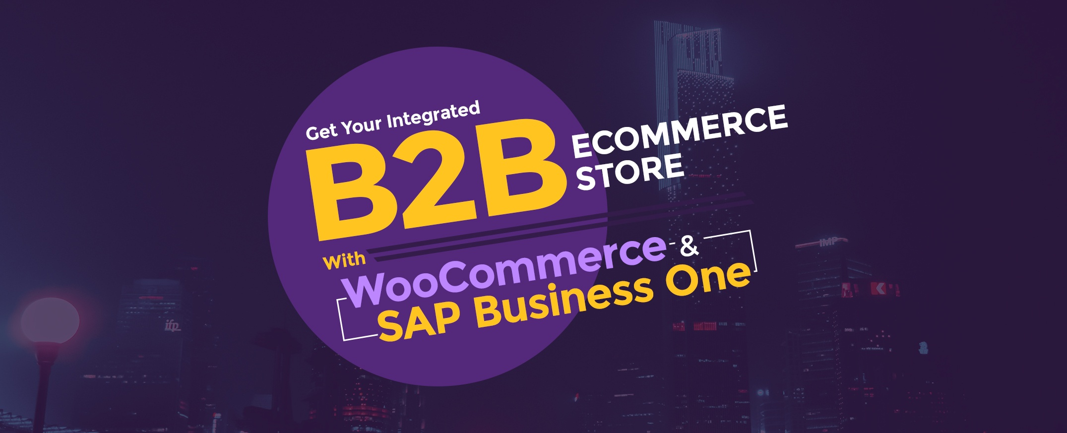 Get-Your-Integrated-B2B-E-commerce-Store-With-WooCommerce-and-SAP-Business-One