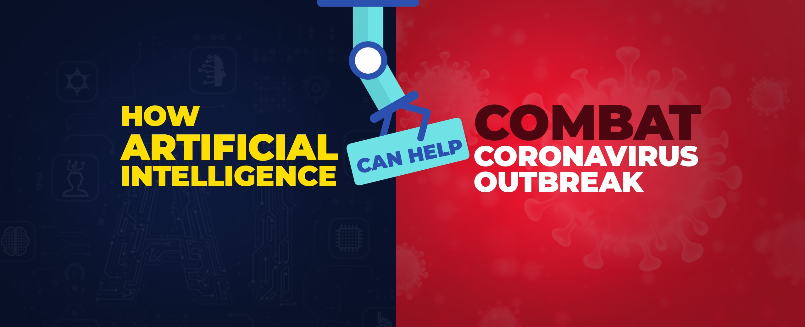 How Artificial Intelligence can help Combat Coronavirus Outbreak copy