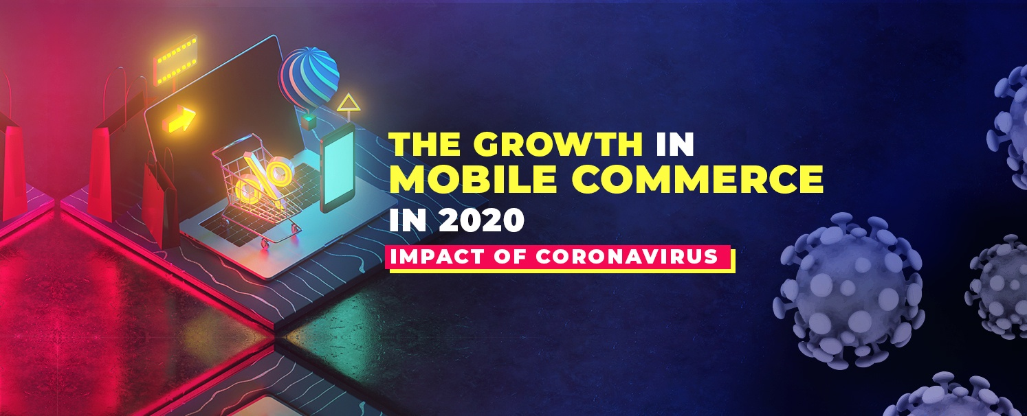 The-growth-in-mobile-commerce-in-2020-Impact-of-Coronavirus