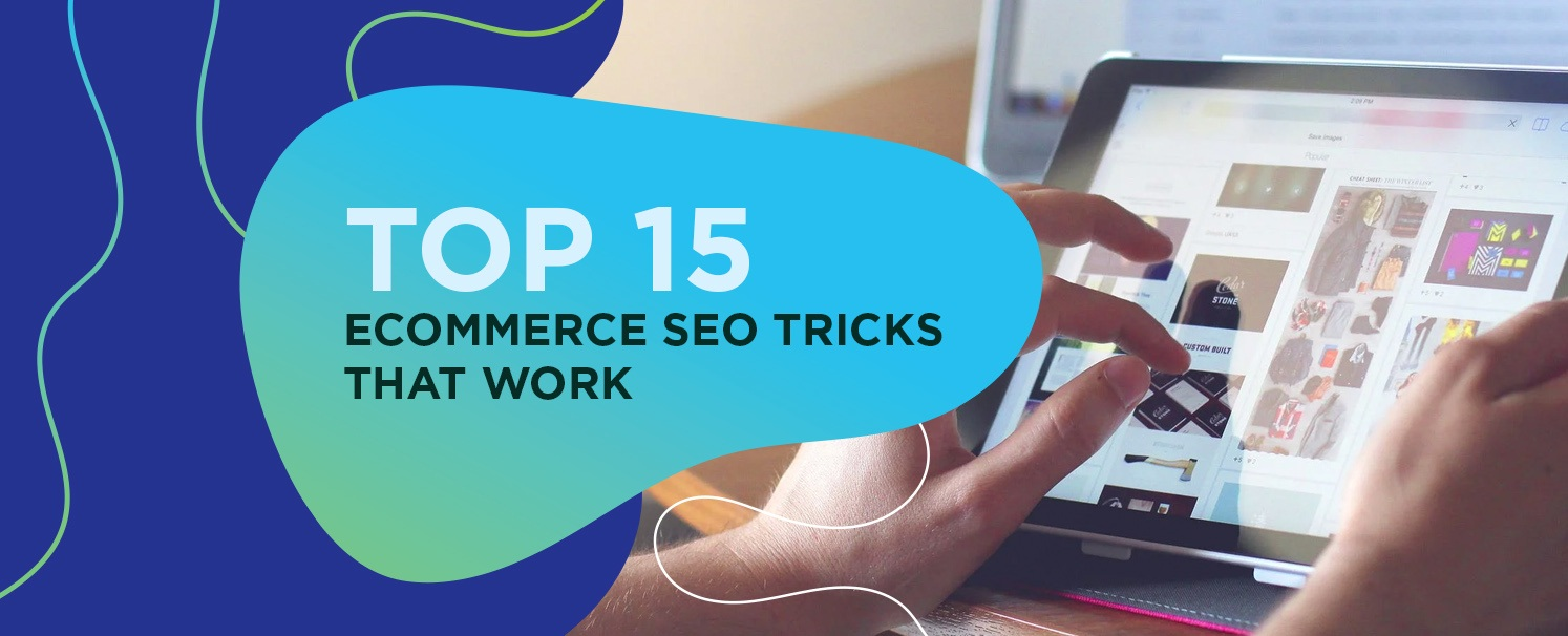 top-15-ecommerce-seo-tricks-that-work