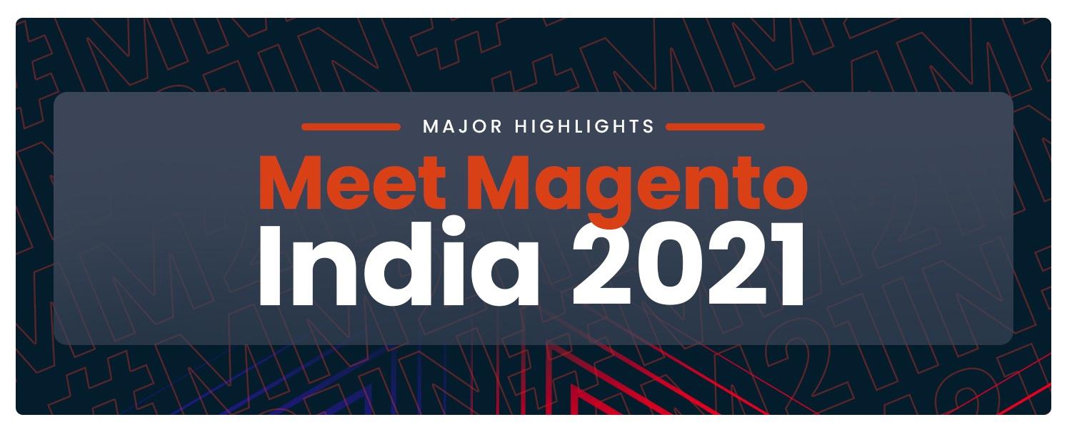 Meet-Magento-India-2021-Highlights