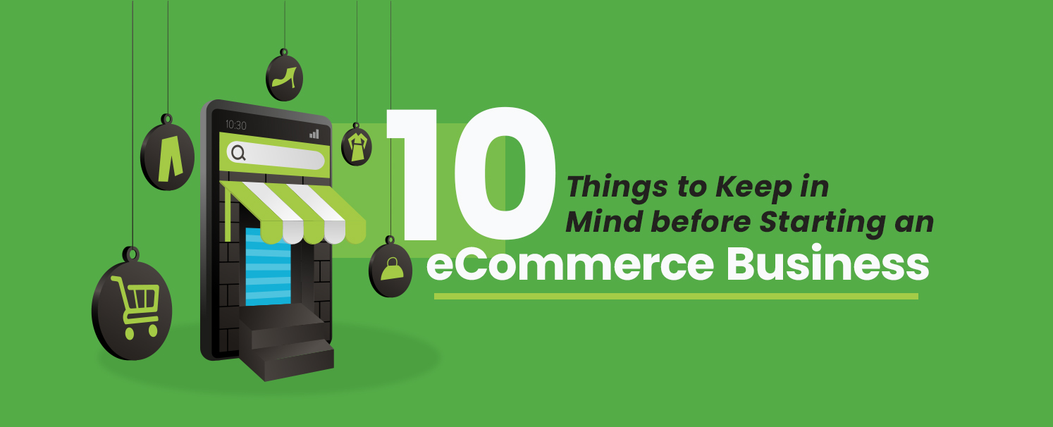10 Things to Keep in Mind Before Starting an eCommerce Business