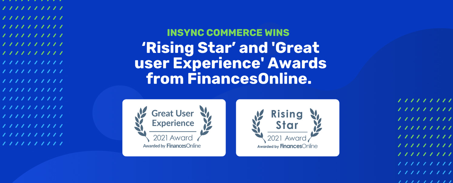 INSYNC Commerce Wins FinancesOnline Great User Experience & Rising Star Awards
